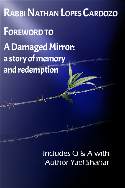 Rabbi Nathan Lopes Cardozo's Foreword to A Damaged Mirror